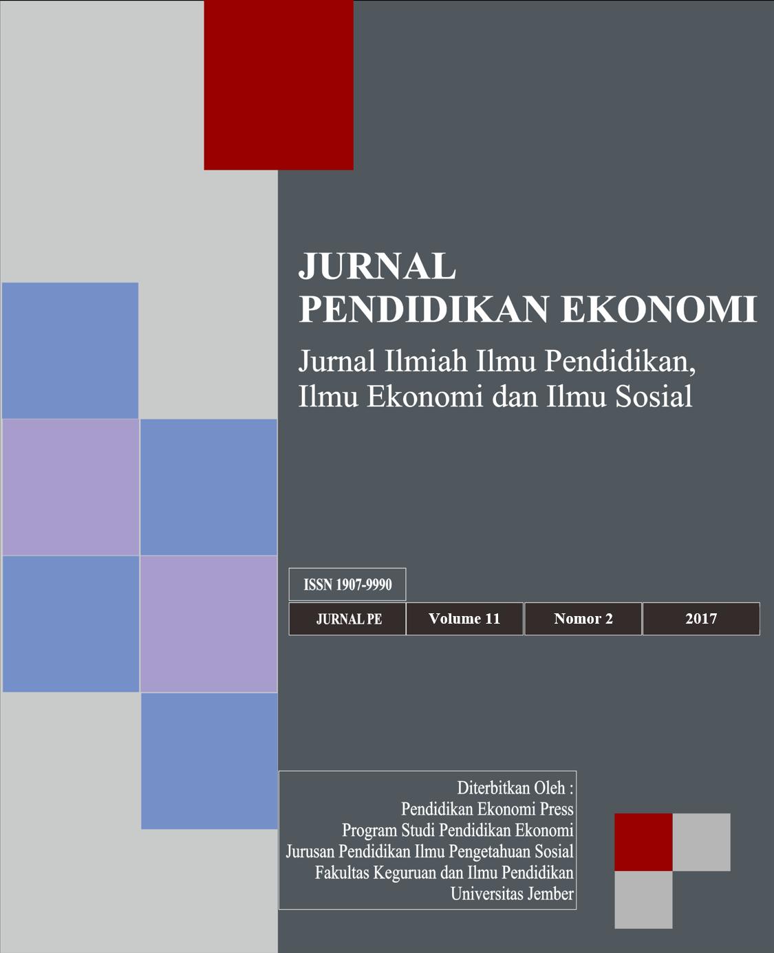 Jurnal Pendidikan Ekonomi: Jurnal Ilmiah Ilmu Pendidikan, Ilmu Ekonomi, dan Ilmu Sosial