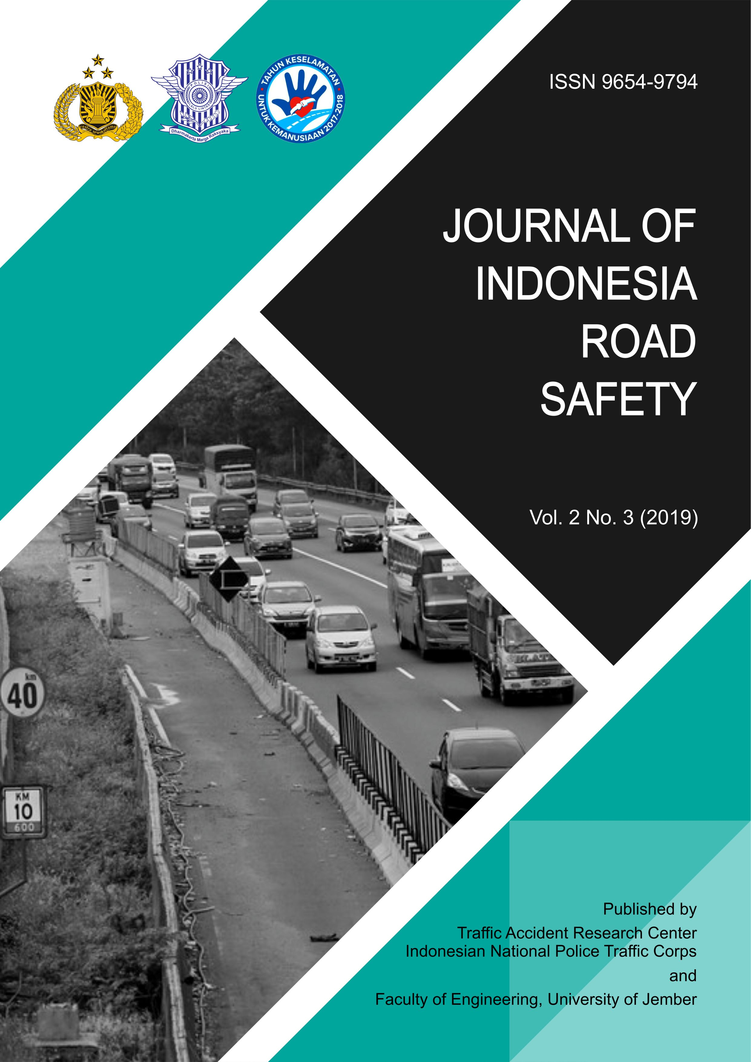Published by Traffic Accident Research Center (TARC), Indonesian National Traffic Corps and Faculty of Engineering, University of Jember