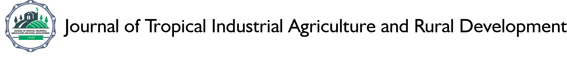 Journal of Tropical Industrial Agriculture and Rural Development